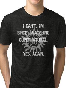 Supernatural Binge Watching Tri-blend T-Shirt