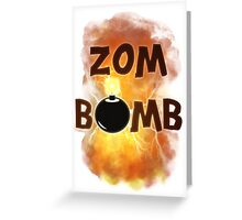Zombomb Greeting Card
