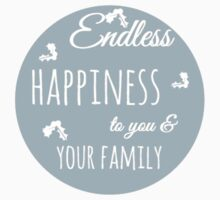 Endless Happiness to your family Kids Tee