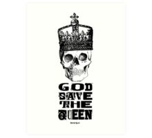 GOD SAVE THE QUEEN Art Print