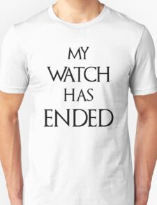 My Watch Has Ended White T-Shirt