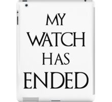 My Watch Has Ended White iPad Case/Skin