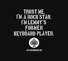 Trust me, I'm a rock star Unisex T-Shirt