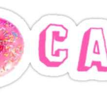 I DONUT CARE - TUMBLR - Sticker