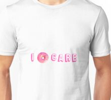 I DONUT CARE - TUMBLR - Unisex T-Shirt