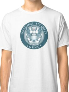 We are the NSA, we listen 2 everybody! Classic T-Shirt