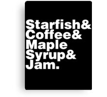 Starfish&Coffee&Maple Syrup&Jam white Canvas Print
