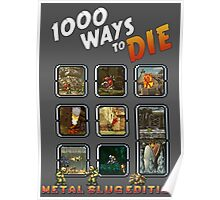 1000 ways to die - Metal Slug Edition Poster
