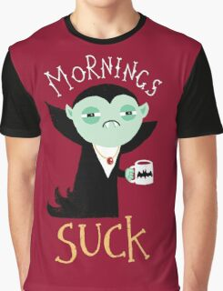 Mornings Suck Graphic T-Shirt