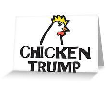 Chicken Trump Greeting Card