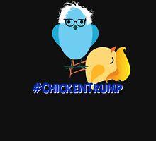 #Chickentrump Chicken Trump Donald Bernie Sanders #birdiesanders #feelthebern #dumptrump Funny Cartoon Democrat Hillary Unisex T-Shirt