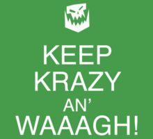 Keep Krazy An' Waaagh! Kids Tee