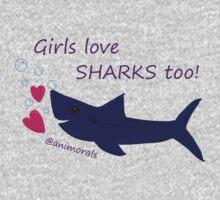 Girls Love Sharks Too! One Piece - Short Sleeve