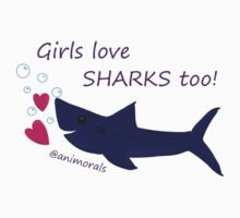 Girls Love Sharks Too! Baby Tee