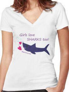 Girls Love Sharks Too! Women's Fitted V-Neck T-Shirt