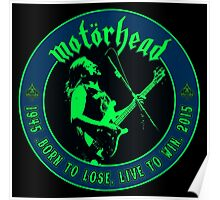 Motorhead (Born to lose) Colour Poster