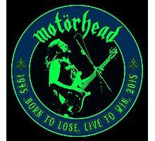 Motorhead (Born to lose) Colour Photographic Print