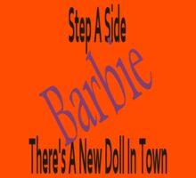 Step aside Barbie!! Kids Tee