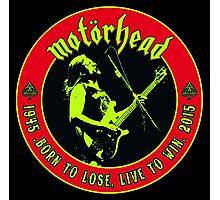 Motorhead (Born to lose) Colour 2 Photographic Print