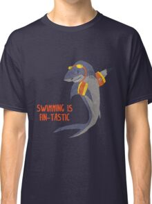 Swimming is Fin-tastic! Classic T-Shirt