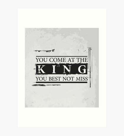 """""""You Come at the King, You Best Not Miss"""" - The Wire (Dark) Art Print"""