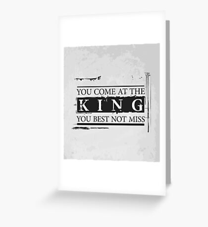 """""""You Come at the King, You Best Not Miss"""" - The Wire (Dark) Greeting Card"""