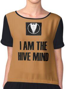 I Am The Hive Mind Chiffon Top