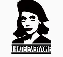 i hate everyone Unisex T-Shirt