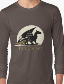 Galavant: I Super Believe In You Tad Cooper V2 Long Sleeve T-Shirt