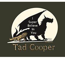 Galavant: I Super Believe In You Tad Cooper V2 Photographic Print