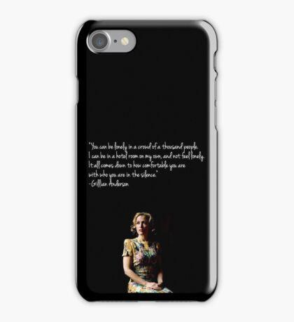 Gillian Anderson quote iPhone Case/Skin