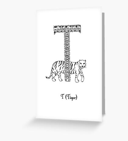 T is for Tiger Greeting Card