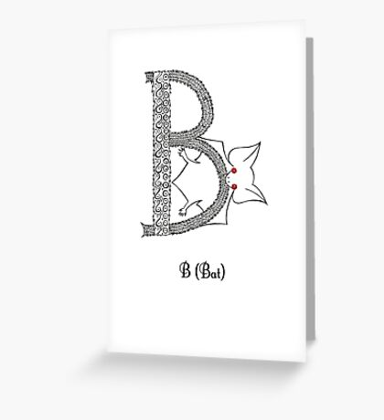 B is for Bat Greeting Card
