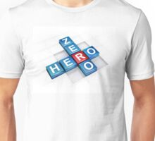 from zero to hero change and success Unisex T-Shirt