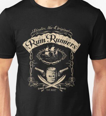 Pirates, the original rum runners - Rum Unisex T-Shirt