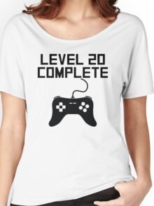Level 20 Complete 20th Birthday Women's Relaxed Fit T-Shirt