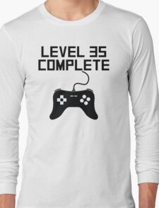Level 35 Complete 35th Birthday Long Sleeve T-Shirt