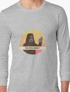 Sassy the sasquatch - The Big Lez Show Long Sleeve T-Shirt