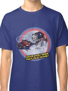 Have you seen that old movie? Classic T-Shirt