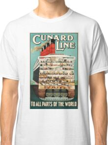 Cunard Line - To all parts of the world Vintage Travel Poster Classic T-Shirt