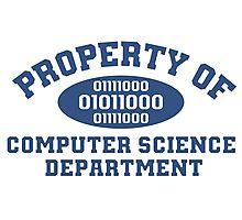 Property Of Computer Science Department T-Shirt Photographic Print
