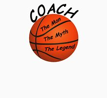 Basketball Coach - The Man - The Myth - The Legend Long Sleeve T-Shirt