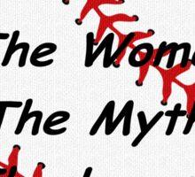 Baseball / Softball Coach - The Woman - The Myth - The Legend. Sticker