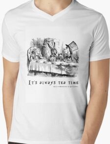 It's always tea time. Mens V-Neck T-Shirt