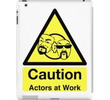 ACTORS AT WORK! (Borderless) iPad Case/Skin
