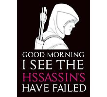 Assassins: Good Morning,  Photographic Print