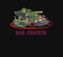 Hail Crucifer! Unisex T-Shirt