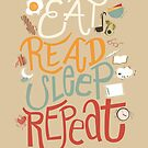 Eat, Read, Sleep, Repeat by six-fiftyeight