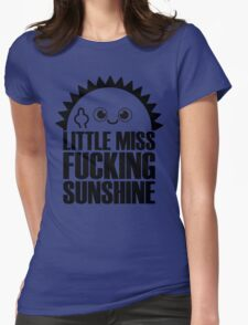 Little Miss Fvcking Sunshine Womens Fitted T-Shirt