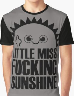Little Miss Fvcking Sunshine Graphic T-Shirt